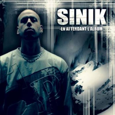 Sinik En attendant l album preview 0
